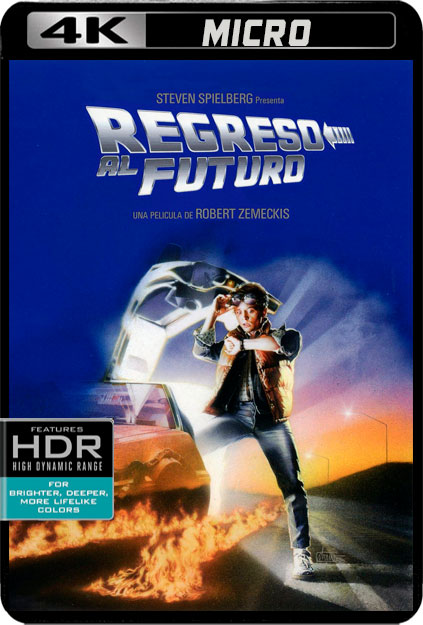 REGRESO AL FUTURO [4K UHDMICRO][HDR10][CASTELLANO DTS 5.1-AC3 5.1-INGLES DOLBY TRUEHD 7.1+SUBS] torrent